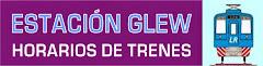Estación Glew - Horarios de trenes, vigentes desde el 13 de diciembre de 2014