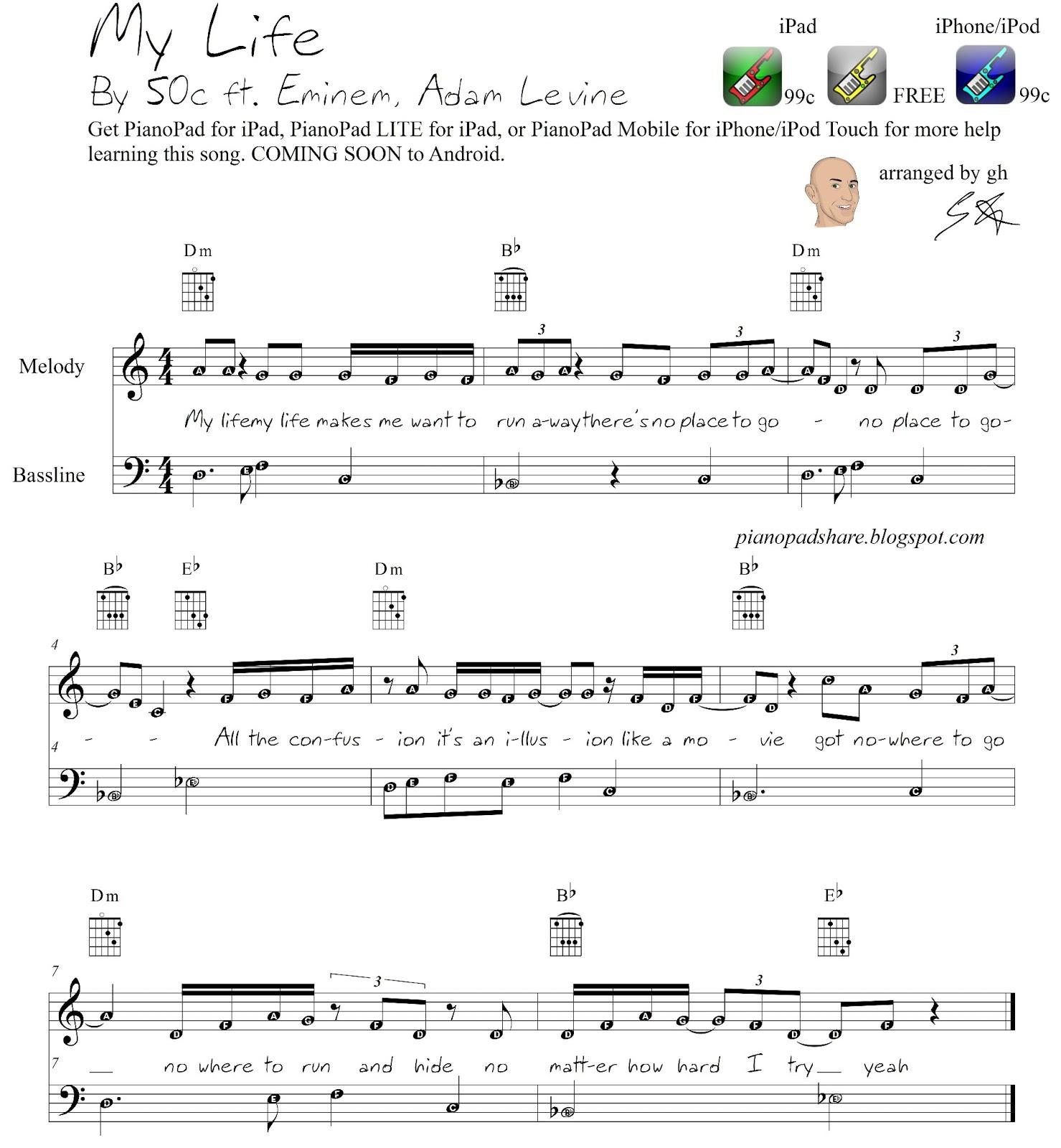 http://1.bp.blogspot.com/-jDESoEmySUk/URofxMUNiXI/AAAAAAAABiU/SdSedUZi44o/s1600/My+Life+50c+feat+Eminem+Adam+Levine+SHEET+MUSIC+simple+with+letters+for+pianopad+app+users+pianopadsharedotblogspot.jpg