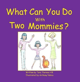 What Can You Do With Two Mommies?