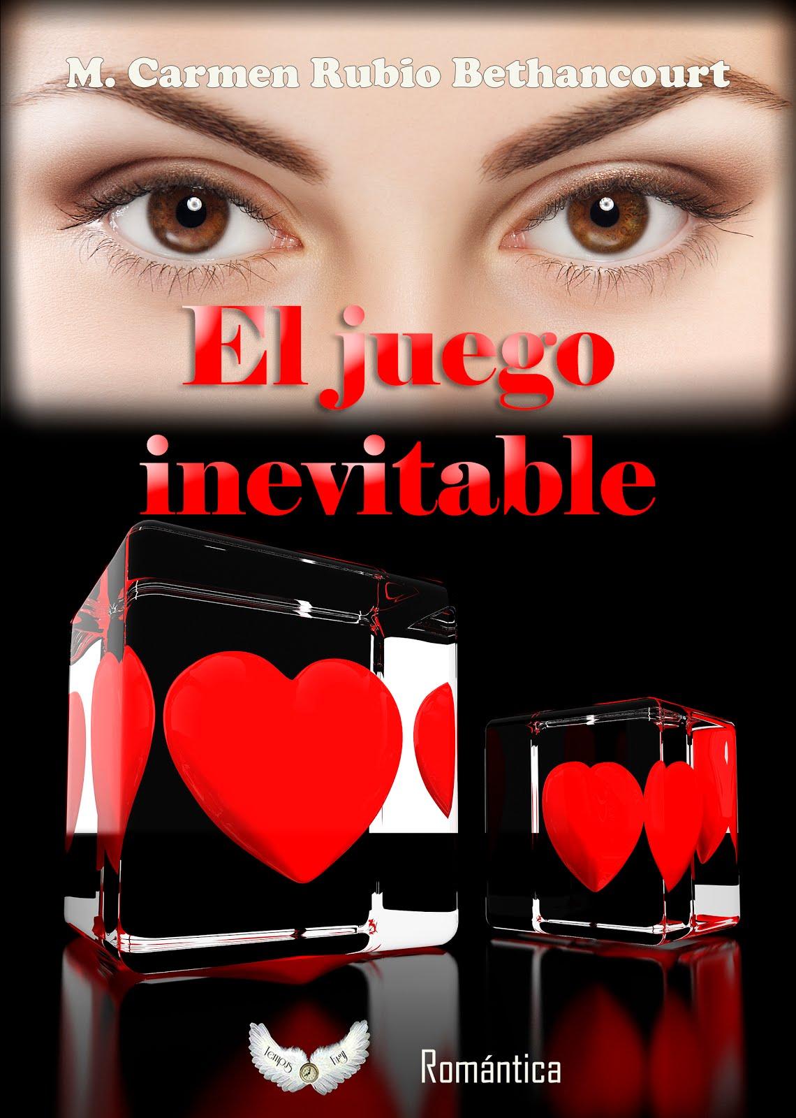 """Mi nueva novela """"El juego inevitable"""""""
