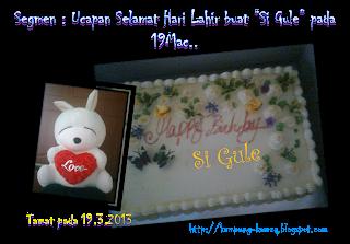 http://kampung-kameq.blogspot.com/2013/02/segmen-ucapan-selamat-hari-lahir-buat.html
