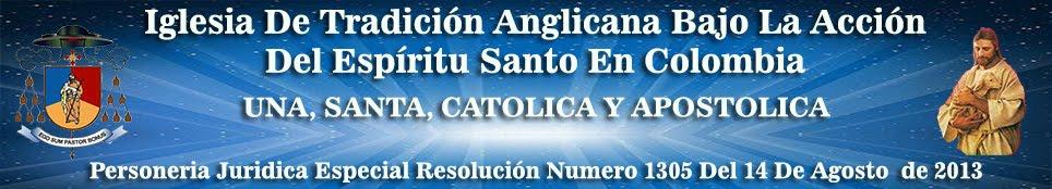 IGLESIA DE TRADICIÓN ANGLICANA EN COLOMBIA