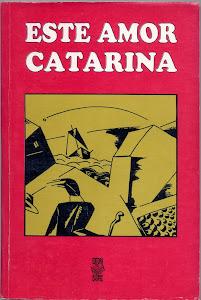 ESTE AMOR CATARINA (EDITORA DA UFSC - PARTICIPAÇÃO EM COLETÂNEA/1996)