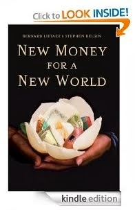 Bernard Lietaer - New Money for a New World