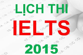 Lịch thi IELTS 2015