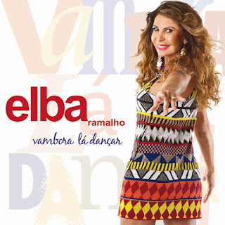 elbinha Download   Elba Ramalho   Vambora L Danar (2013)