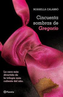Cincuenta sombras de Gregorio (Rosella Calabrò)