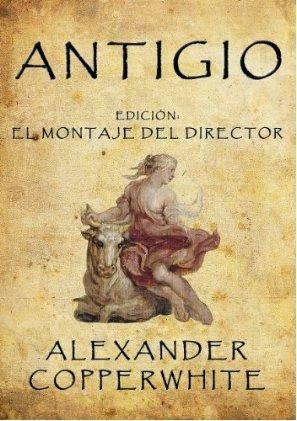 Portada del libro Antigio de Alexander Copperwhite