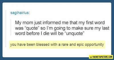 quote unquote, rare and epic opportunity, reddit quotes, reddit funny, best of reddit