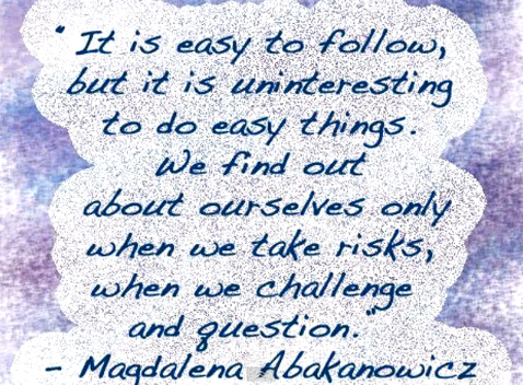 abakanowicz magdalena quotes