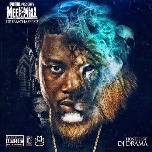 Meek Mill - DreamChaser 3
