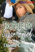 TROUBLE ON SUGAR CREEK - click on photo to go to Siren