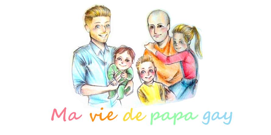 Ma vie de papa gay