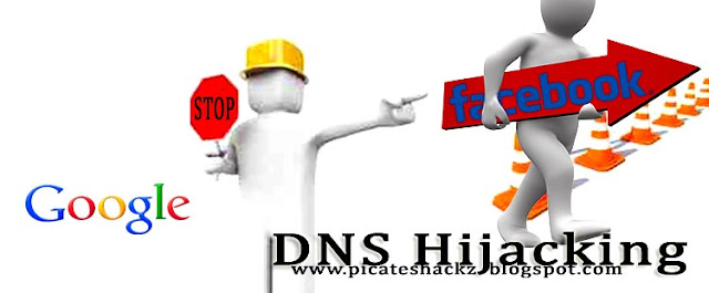 DNS Hijacking-Redirecting Google to Facebook- picateshackz.com