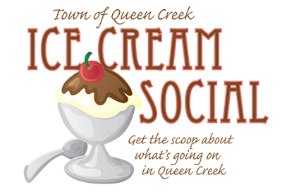 Town of Queen Creek Ice Cream Social. Get the scoop about what's going on in Queen Creek.