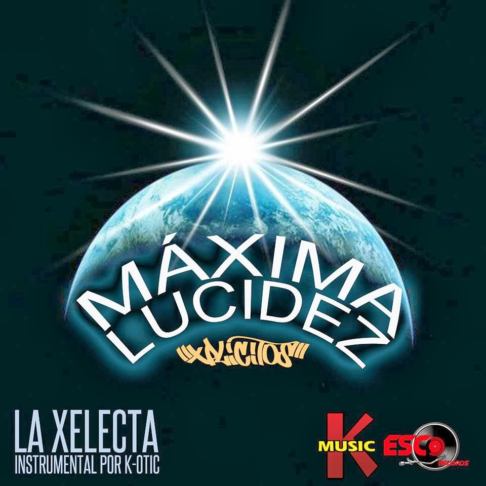 Xplicitos Maxima Lucidez prod by K-OTIC Esco Records K Music cd cover image