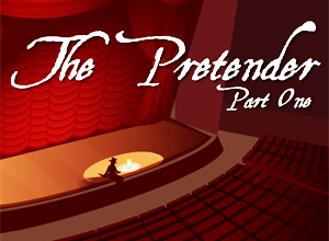 The Pretender Part One