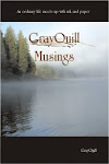Grayquill Musings the BOOK
