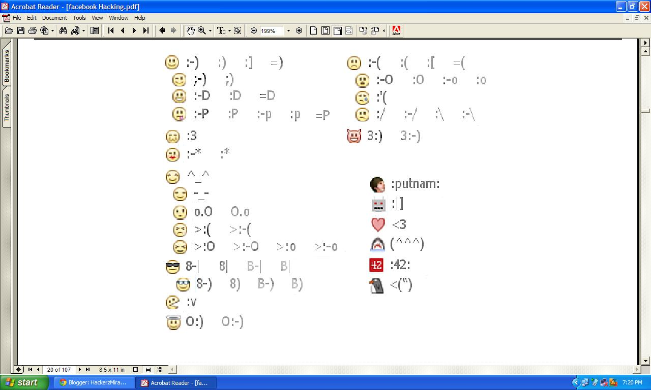 Above is the list of all facebook emoticons. Enjoy and Have Fun: hackerzmiracle.blogspot.com/2012_10_01_archive.html