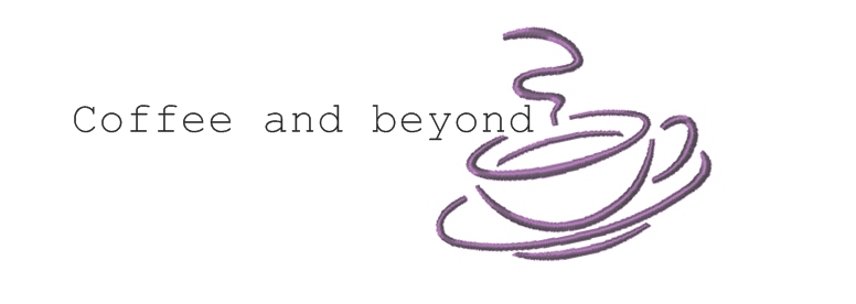 Coffee and beyond