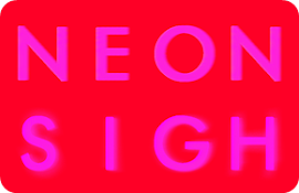 Neon Sigh.