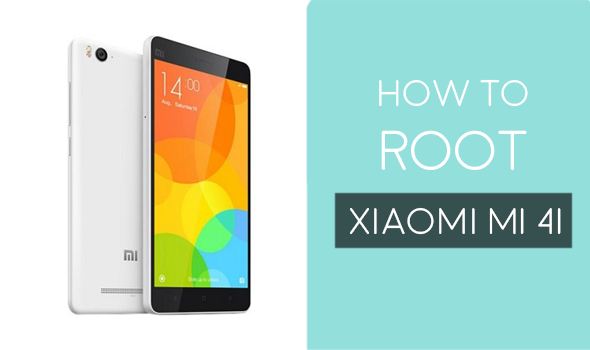 How To Root Xiaomi Mi 4i Using One-Click Root Method