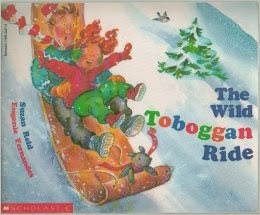 http://www.amazon.com/Wild-Toboggan-Ride-Suzan-Reid/dp/0590222716/ref=sr_1_1?ie=UTF8&qid=1390058232&sr=8-1&keywords=wild+toboggan+ride