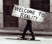 Wellcome to reality..