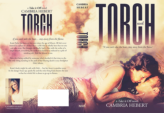 COVER REVEAL: Torch by Cambria Hebert