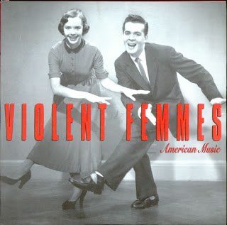 Cover Violent Femmes - American Music