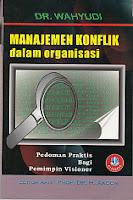 toko buku rahma: buku MANAJEMEN KONFLIK DALAM ORGANISASI, pengarang wahyudi, penerbit alfabeta