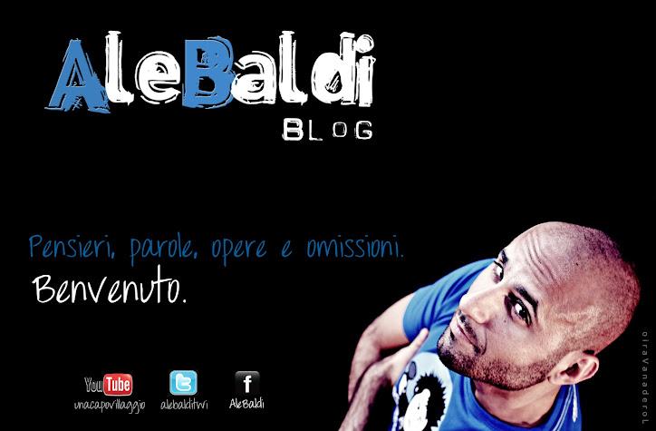 Benvenuti nel Blog di Ale Baldi