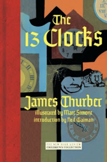 The Thirteen Clocks by James Thurber