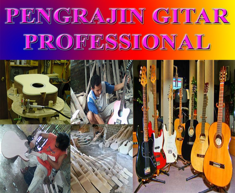 PENGRAJIN GITAR PROFESSIONAL