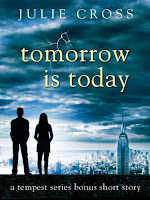 book cover of Tomorrow is Today by Julie Cross