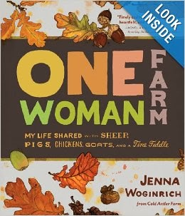 http://www.amazon.com/One-Woman-Farm-Shared-Chickens-Fiddle/dp/160342718X/ref=sr_1_1?ie=UTF8&qid=1391392188&sr=8-1&keywords=One+Woman+farm