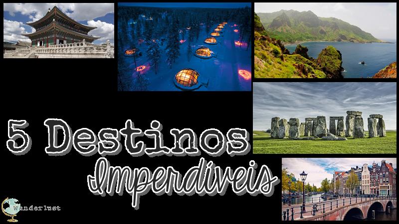 top 5 viagens, destino, viagem, viagens, trip, wanderlust, micaela ramos,