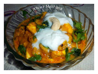 Mava/Khoya Makhana Recipe, How to make Mava Makhana, curry, subzi, mava, khoya, makhana, fox nuts,swati, spicy veg recipes,Mava/Khoya Makhana Recipe, How to make Mava Makhana,Mava/Khoya Makhana Curry/Sabzi Recipe