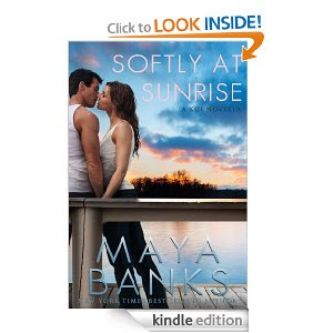 Softly at Sunrise Maya Banks Release Date Kindle