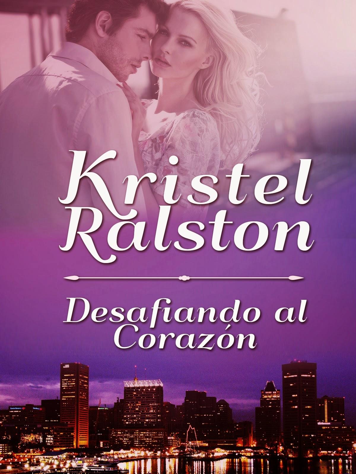 http://www.amazon.es/Desafiando-al-Coraz%C3%B3n-Kristel-Ralston-ebook/dp/B00N0D2R0K