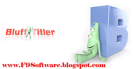 Download Blufftitler V12 0 0 7 Software Written Beautiful Three Dimensional Construction F9