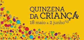 15 de maio a 2 de junho - Quinzena da Criança