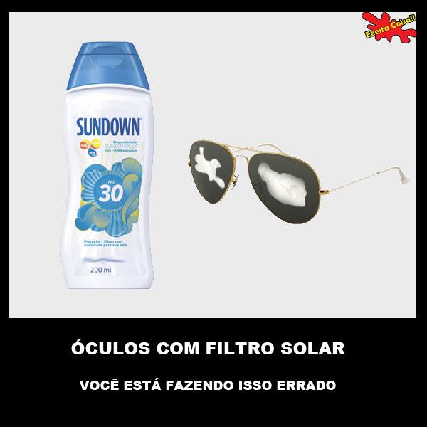 oculos de sol, filtro solar, voce esta fazendo isso errado, eeeita coisa