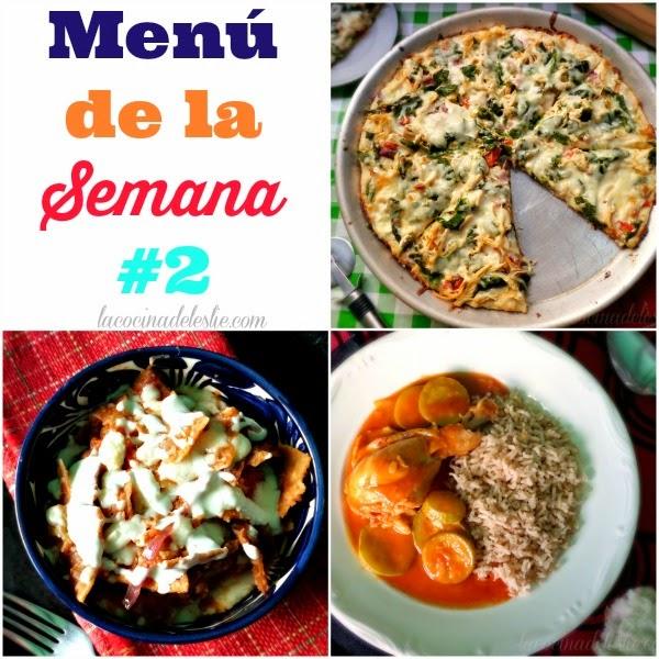 Menú de la Semana #2 - lacocinadeleslie.com