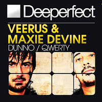Veerus & Maxie Devine Dunno/QWERTY Deeperfect