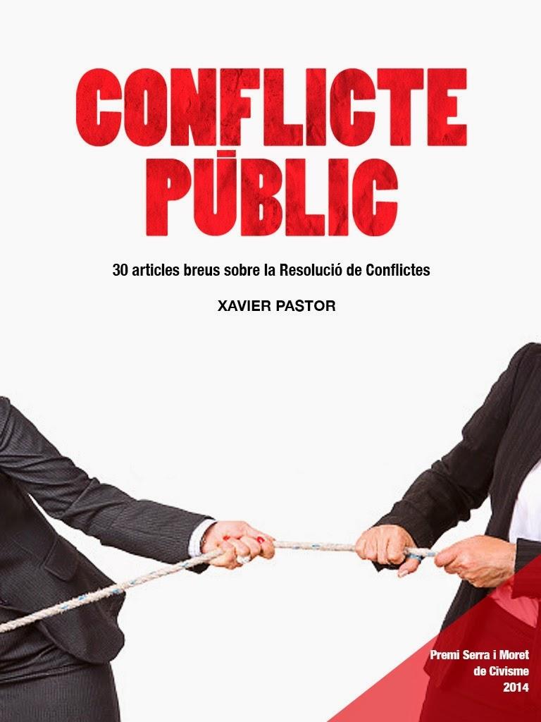"""Llibre """"Conflicte Públic""""."""