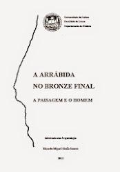 A Arrábida no Bronze Final - a Paisagem e o Homem