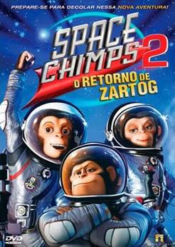 Space Chimps 2: O Retorno de Zartog - DVDRip Dual Áudio