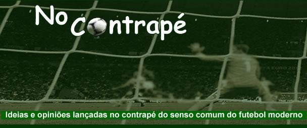 NO CONTRAPÉ - Futebol Sem Frescura!