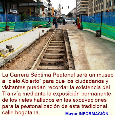 """BOGOTÁ: Exposición a """"cielo abierto"""" de rieles del tranvía en la Séptima Peatonal"""
